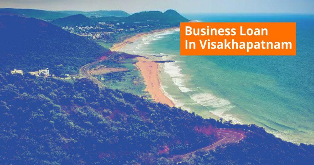 Business Loan in Visakhapatnam