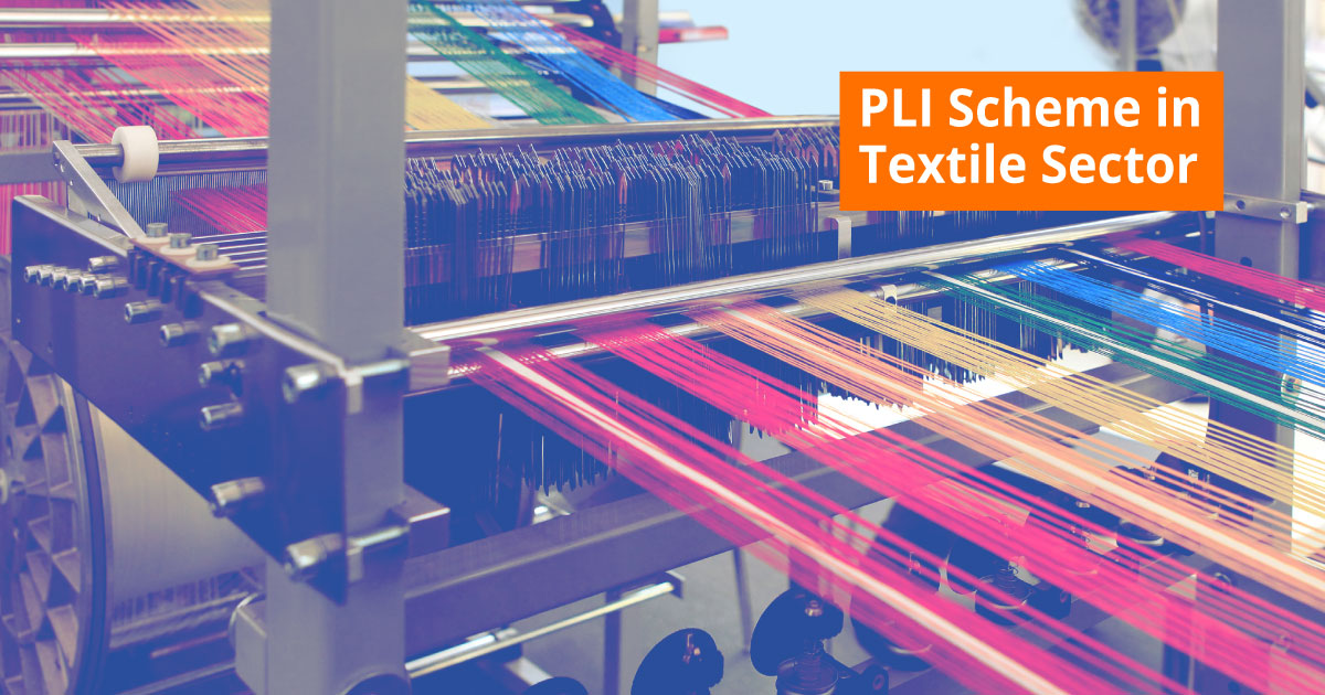 PLI Scheme in Textile Sector